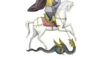 Cartea Vietile sfintilor povestite copiilor. 23 aprilie: Sfantul Mare Mucenic Gheorghe (download, pret, reducere)
