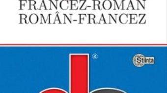 Cartea Dictionar francez-roman, roman-francez – Valeria Budusan, Clara Esztergar (download, pret, reducere)