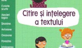 Cartea Gata de scoala! Citire si intelegere a textului (download, pret, reducere)