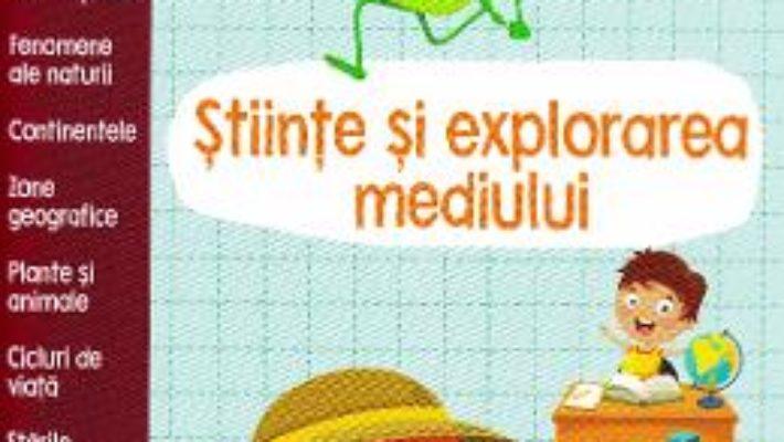 Cartea Gata de scoala! Stiinte si explorarea mediului (download, pret, reducere)