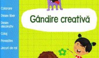 Cartea Gata de scoala! Gandire creativa (download, pret, reducere)