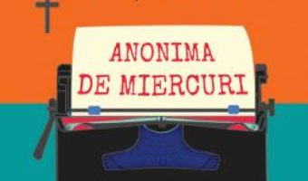 Cartea Anonima de miercuri – Rodica Ojog-Brasoveanu (download, pret, reducere)