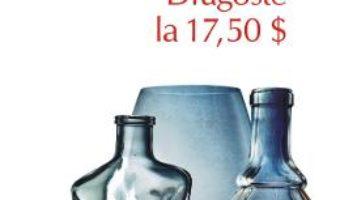 Cartea Dragoste la 17.5 dolari – Charles Bukowski (download, pret, reducere)