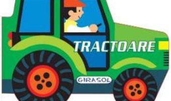 Cartea Vehicule cu motor: Tractoare (download, pret, reducere)