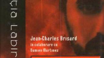 Cartea Zarqawi, noua fata a Al-Qaida – Jean Charles-Brisard, Damien Martinez (download, pret, reducere)