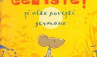 Cartea Soricelul cel istet si alte povesti germane (download, pret, reducere)