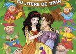 Cartea Alba ca Zapada – Sa citim cu litere de tipar (download, pret, reducere)