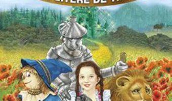 Cartea Vrajitorul din Oz – Sa citim cu litere de tipar (download, pret, reducere)