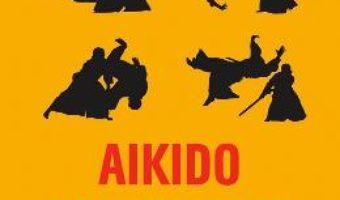 Cartea Aikido psihologic – Mihail Litvak (download, pret, reducere)
