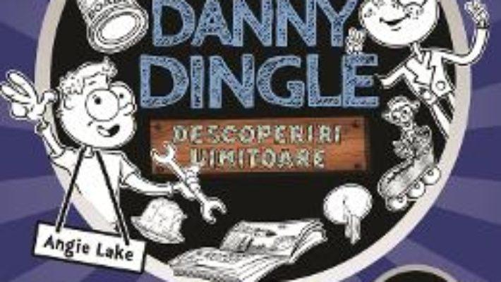 Cartea Danny Dingle. Metal mobilul – Angie Lake (download, pret, reducere)