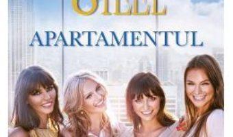 Cartea Apartamentul – Danielle Steel (download, pret, reducere)