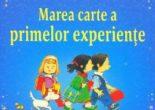 Cartea Marea carte a primelor experiente – Anne Civardi, Stephen Cartwright (download, pret, reducere)