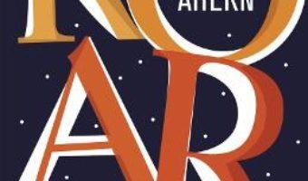 Cartea ROAR. 30 de femei. 30 de povesti – Cecelia Ahern (download, pret, reducere)