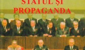 Cartea Statul si propaganda – Calin Hentea (download, pret, reducere)