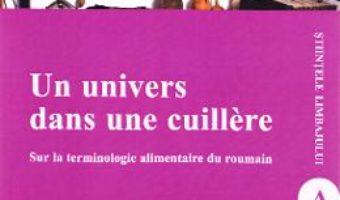 Cartea Un univers dans une cuillere – Petronela Savin (download, pret, reducere)