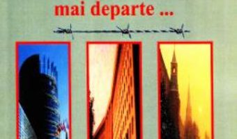Cartea Peste Prut si mai departe… – Doru Ciucescu (download, pret, reducere)