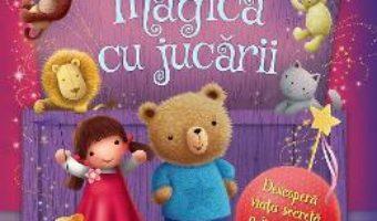Cartea Cutia magica cu jucarii – Melanie Joyce, James Newman Gray (download, pret, reducere)