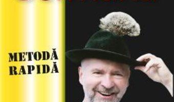Cartea Curs de limba germana Larousse. Metoda rapida (download, pret, reducere)