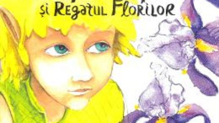 Cartea Printul Papadie si Regatul Florilor – Alec Blenche (download, pret, reducere)