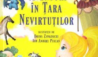 Cartea Aventuri in Tara Nevirtutilor – Alec Blenche (download, pret, reducere)