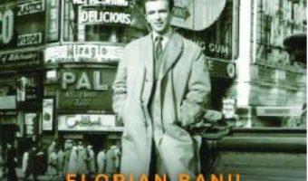 Cartea Mihai Caraiman, un spion roman in razboiul rece – Florian Banu (download, pret, reducere)