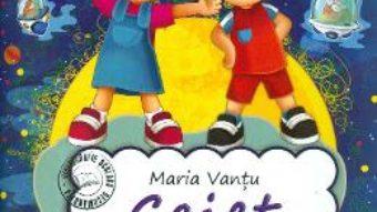 Cartea Caiet de lecturi recomandate – Clasa 4 – Maria Vantu (download, pret, reducere)