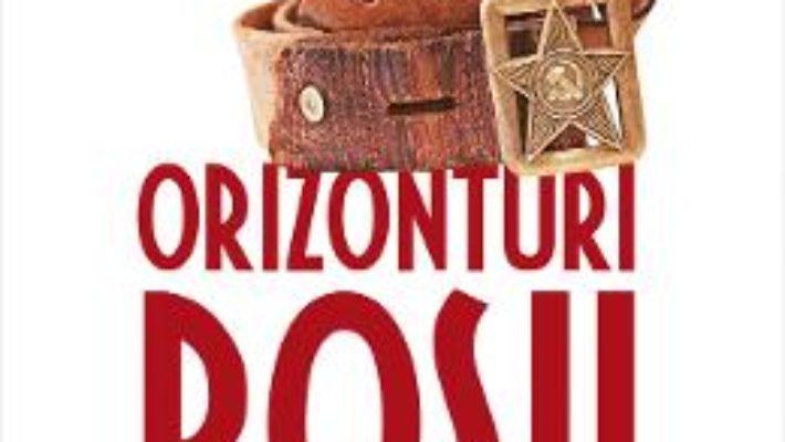 Cartea Orizonturi rosii – Ion Mihai Pacepa (download, pret, reducere)