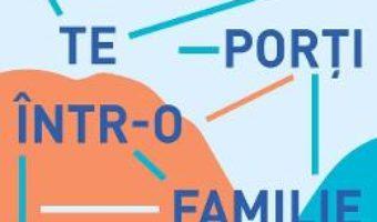 Cartea Cum sa te porti intr-o familie mare – Camille Bordas (download, pret, reducere)