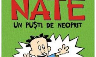Cartea Marele Nate Vol.3: Un pusti de neoprit – Lincoln Peirce (download, pret, reducere)