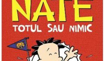 Cartea Marele Nate Vol.4: Totul sau nimic – Lincoln Peirce (download, pret, reducere)