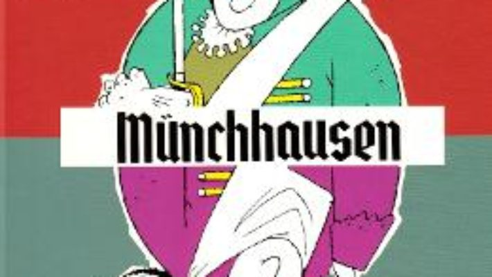 Cartea Munchhausen – Gottfried August Burger (download, pret, reducere)