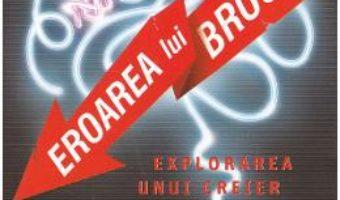 Cartea Eroarea lui Broca – Hugues Duffau (download, pret, reducere)