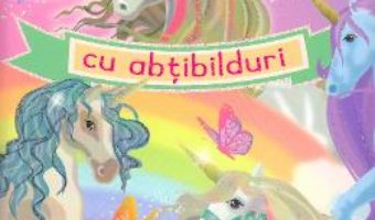 Cartea Unicorni cu abtibilduri (download, pret, reducere)