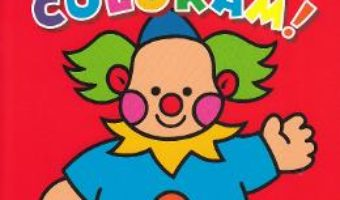 Cartea Hai sa coloram! 2 (download, pret, reducere)