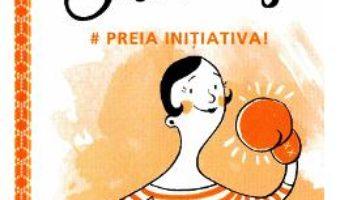Cartea Miss Trendy – Preia initiativa! (download, pret, reducere)