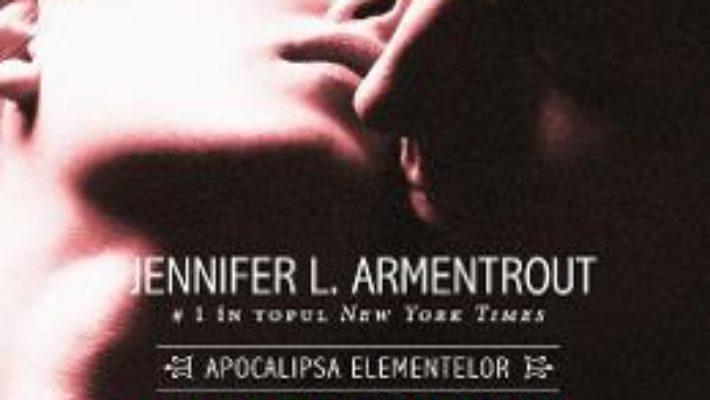 Cartea Mai fierbinte ca focul – Jennifer L. Armentrout (download, pret, reducere)