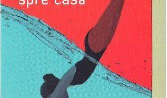 Cartea Inotand spre casa – Deborah Levy (download, pret, reducere)