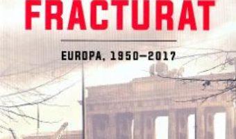 Cartea Un continent fracturat – Ian Kershaw (download, pret, reducere)