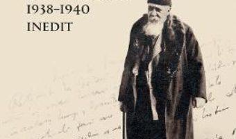 Cartea Jurnalul ultimilor ani 1938-1940 – Nicolae Iorga (download, pret, reducere)