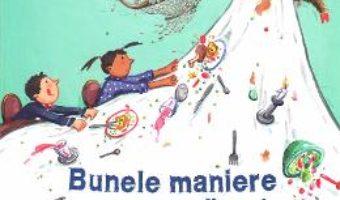 Cartea Bunele maniere pentru incepatori – Kristina Dumas, Ina Worms (download, pret, reducere)