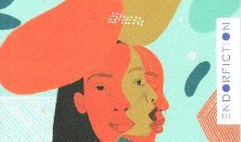 Cartea Apa dulce – Akwaeke Emezi (download, pret, reducere)