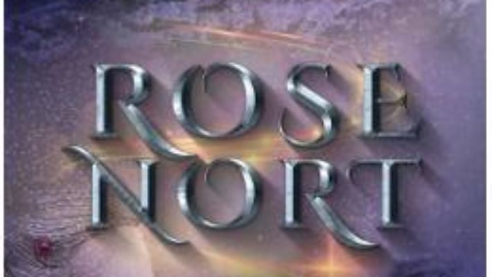 Cartea Rose Nort – Ionela Raluca Barbu (download, pret, reducere)