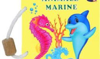 Cartea Animale marine – Silvia Ursache-Brega (download, pret, reducere)