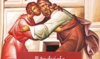 Cartea Randuiala Sfintei Spovedanii. Canoane de pocainta (download, pret, reducere)