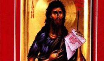Cartea Viata, paraclisul si canonul. Sfantul Ioan Botezatorul (download, pret, reducere)