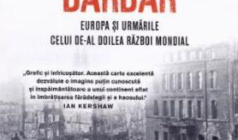 Cartea Continentul barbar – Keith Lowe (download, pret, reducere)