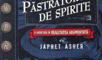 Cartea Jurnalul pastratorului de spirite – Japhet Asher (download, pret, reducere)