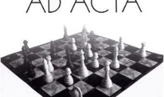 Cartea Ad Acta – Patrik Ourednik (download, pret, reducere)