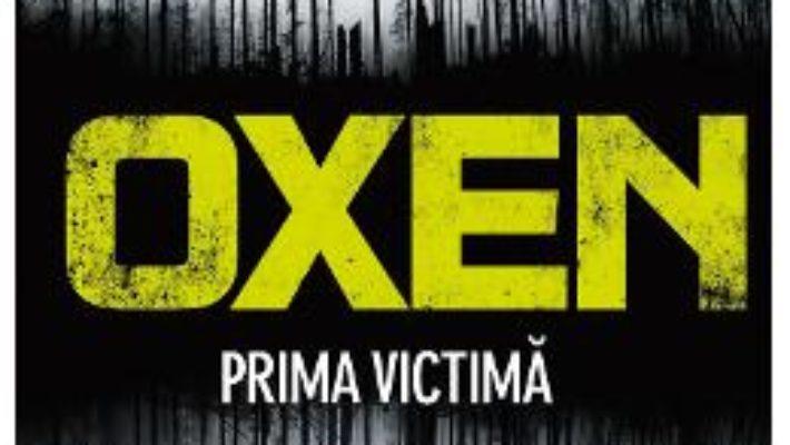 Cartea Oxen, prima victima – Jens Henrik Jensen (download, pret, reducere)