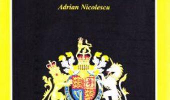 Cartea A Short History of British Civilisation – Adrian Nicolescu (download, pret, reducere)